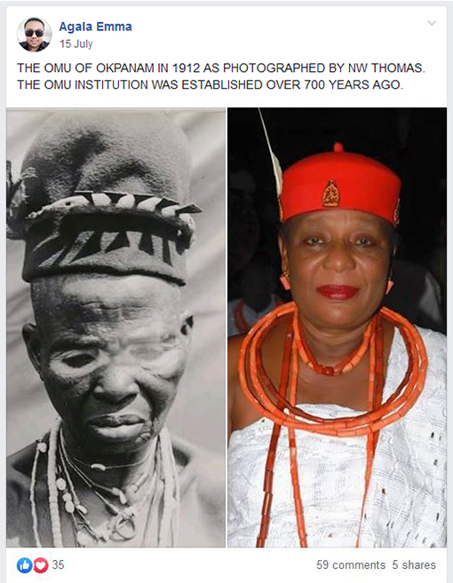 Agala Emma Facebook post, Omu of Okpanam 1912 and 2019